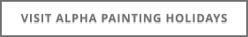 VISIT ALPHA PAINTING HOLIDAYS